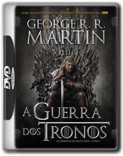 guerra A Guerra dos Tronos 1ª Temporada DVDRip XviD Dual Áudio + Legenda