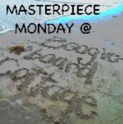 Masterpiece Monday