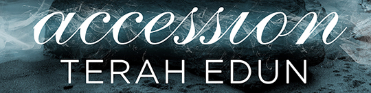 COVER REVEAL: Accession by Terah Edun