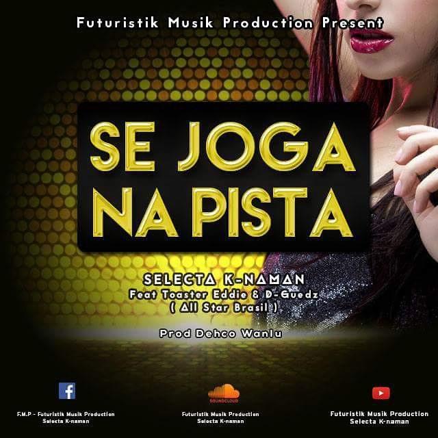 Novo Som De Selecta K-naman Ft D-Guedz ( All Star Brasil ) & Toaster Eddie