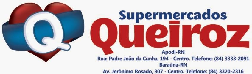 Supermercados Queiroz - Apodi - Da nossa terra, do nosso coração.