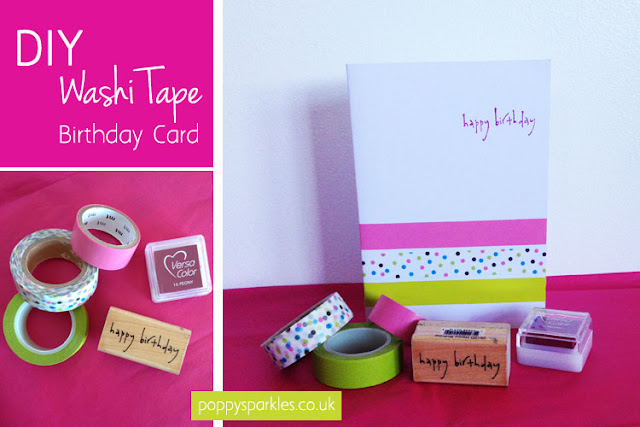 DIY Washi tape birthday card by Poppy Sparkles