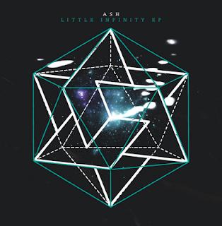 Ash - Little Infinity EP