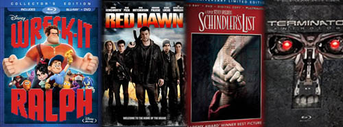 Wreck-It Ralph, Red Dawn, Schindler's List, Terminator Anthology, on Blu-Ray and DVD