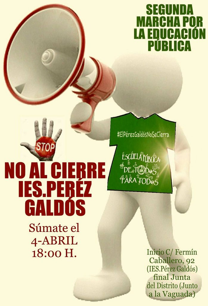 4 de abril II Marcha: el IES Peréz Galdós No se Cierra
