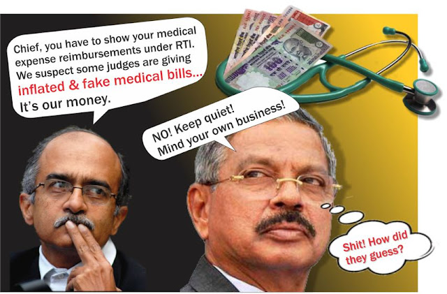 "CJI Dattu's brother-judges in High Court and Supreme Court are presenting INFLATED OR COOKED-UP MEDICAL BILLS for getting reimbursement from taxpayers' money. Surely he knows this?   And that's really why the Supreme Court bench presided over by Chief Justice H L Dattu yesterday rejected a plea for disclosing medical expenditures of judges and their family under RTI. ""There should be some respect for privacy and if such information (is) disclosed, there will be no stopping,"" the bench told advocate Prashant Bhushan."
