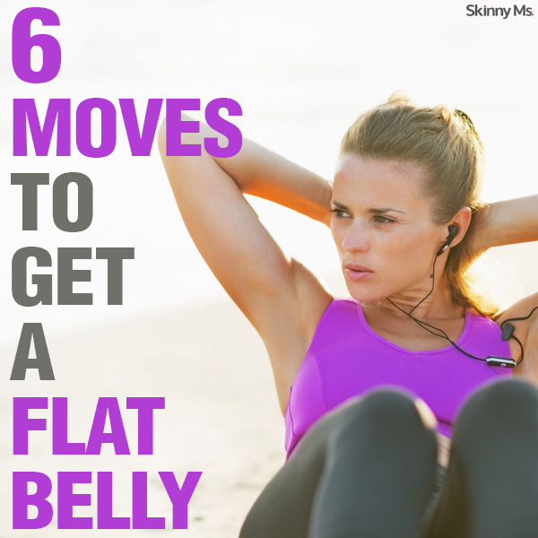 6 Moves To Get A Flat Belly