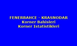 Fenerbahçe Krasnodar Korner Bahisleri ve Korner İstatistikleri