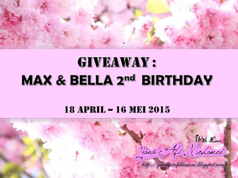 Giveaway : Max & Bella 2nd Birthday