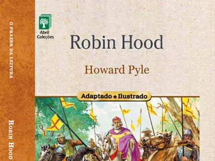 O Prazer da Leitura da Abril Coleções: Robin Hood