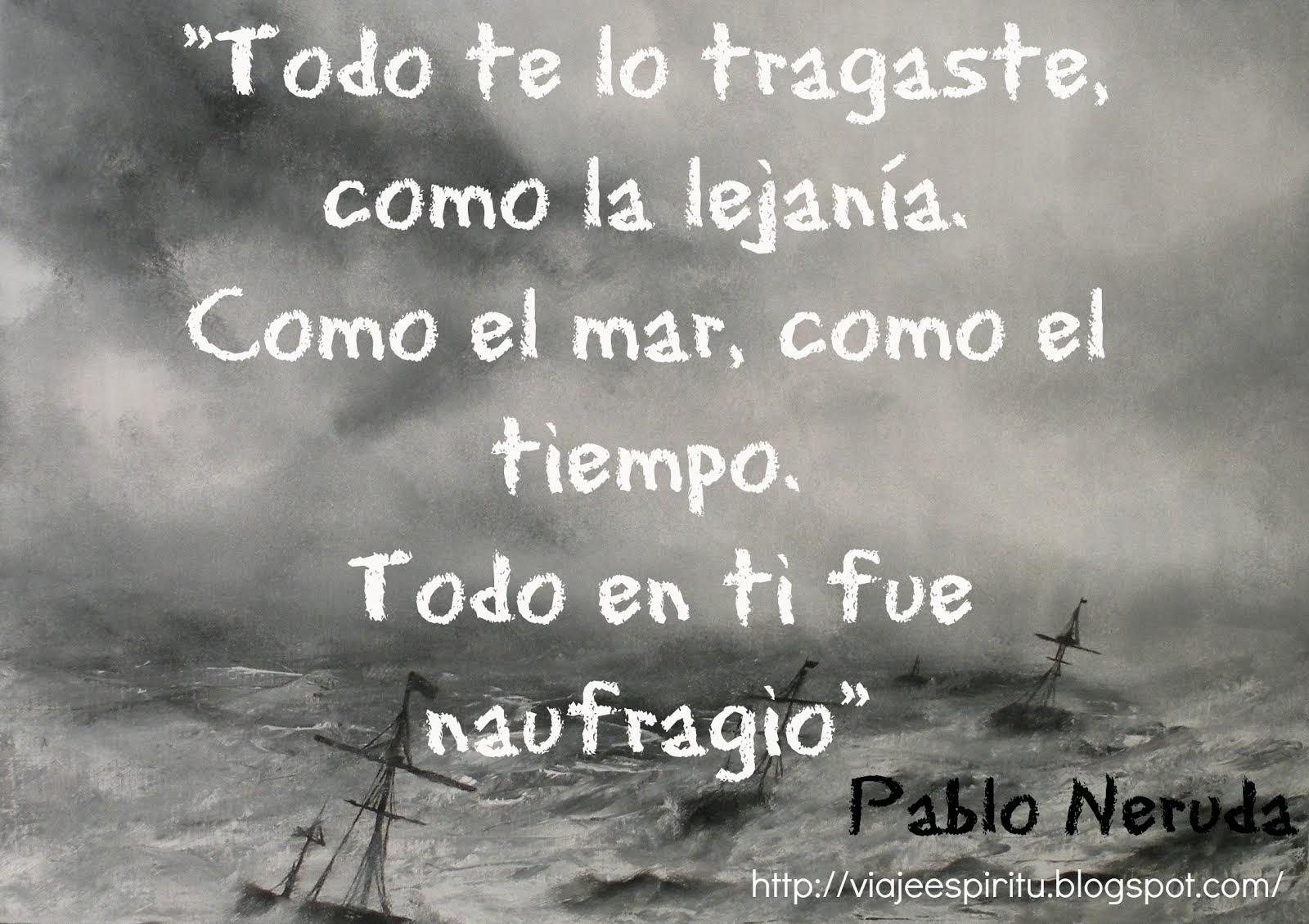 La canción desesperada, Pablo Neruda