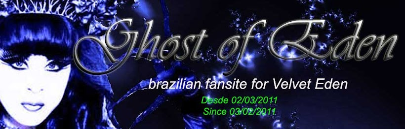 Ghost of Eden - Brazilian fan site for Velvet Eden