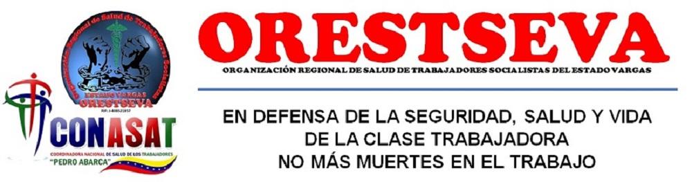 Organización Regional de Salud de Trabajadores Socialistas del Estado Vargas. (ORESTSEVA)