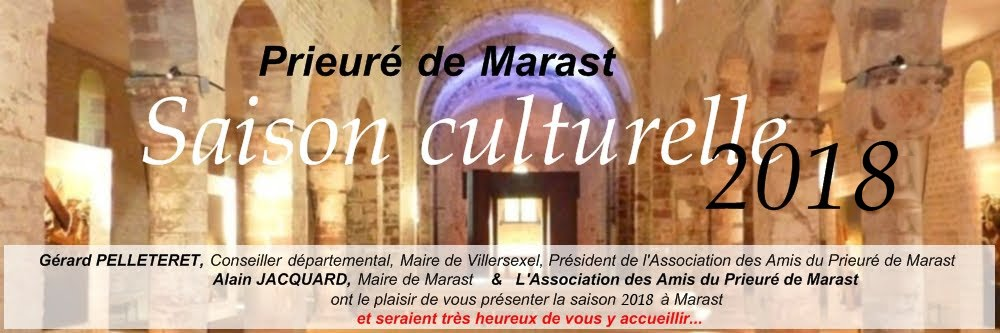 Prieuré de Marast : Saison culturelle 2018