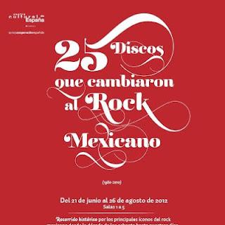 25 discos que cambiaron al Rock Mexicano en el Centro Cultural España