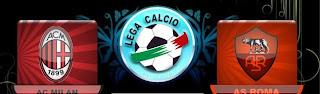 AC Milan Vs AS Roma