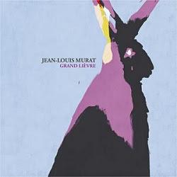 Grand lièvre de Jean-Louis Murat