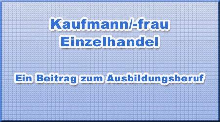 Kaufmann/-frau - Einzelhandel