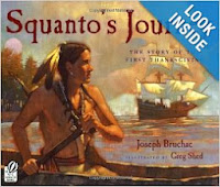 http://www.amazon.com/Squantos-Journey-Story-First-Thanksgiving/dp/0152060448/ref=sr_1_1?s=books&ie=UTF8&qid=1383999576&sr=1-1&keywords=squanto%27s+journey+the+story+of+the+first+thanksgiving