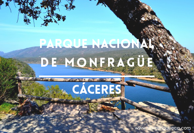 Parque Nacional de Monfragüe Cáceres