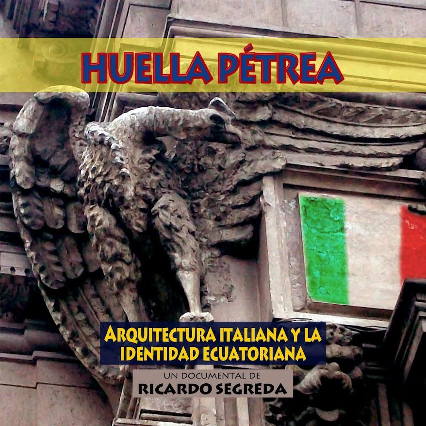 Huella Pétrea: Arquitectura Italiana y la Identidad Ecuatoriana