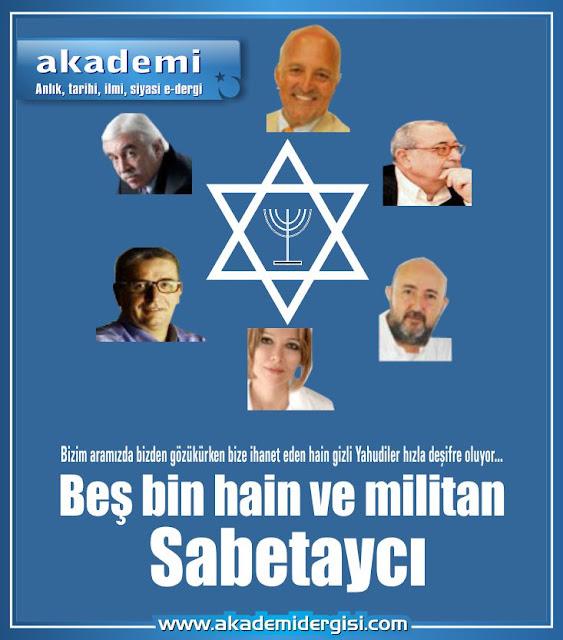 Beş bin militan ve hain Sabetaycı