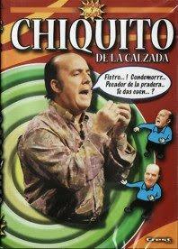 DVD Ingenio y Locura: Chiquito de la Calzada