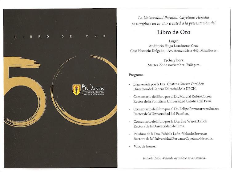 LIBRO DE ORO 50 ANIVERSARIO DE LA U.P.C.H.  1961- 2011