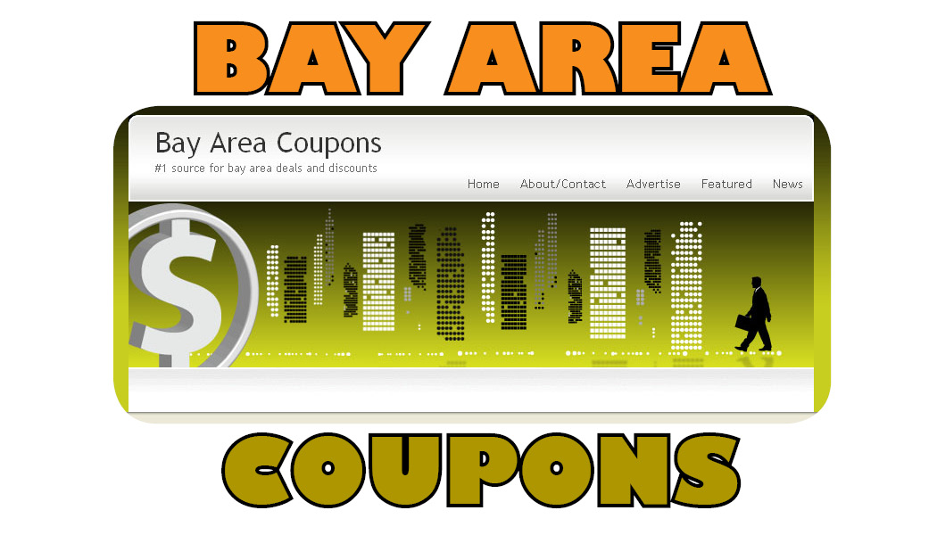 BAY AREA COUPONS, DEALS and DISCOUNTS