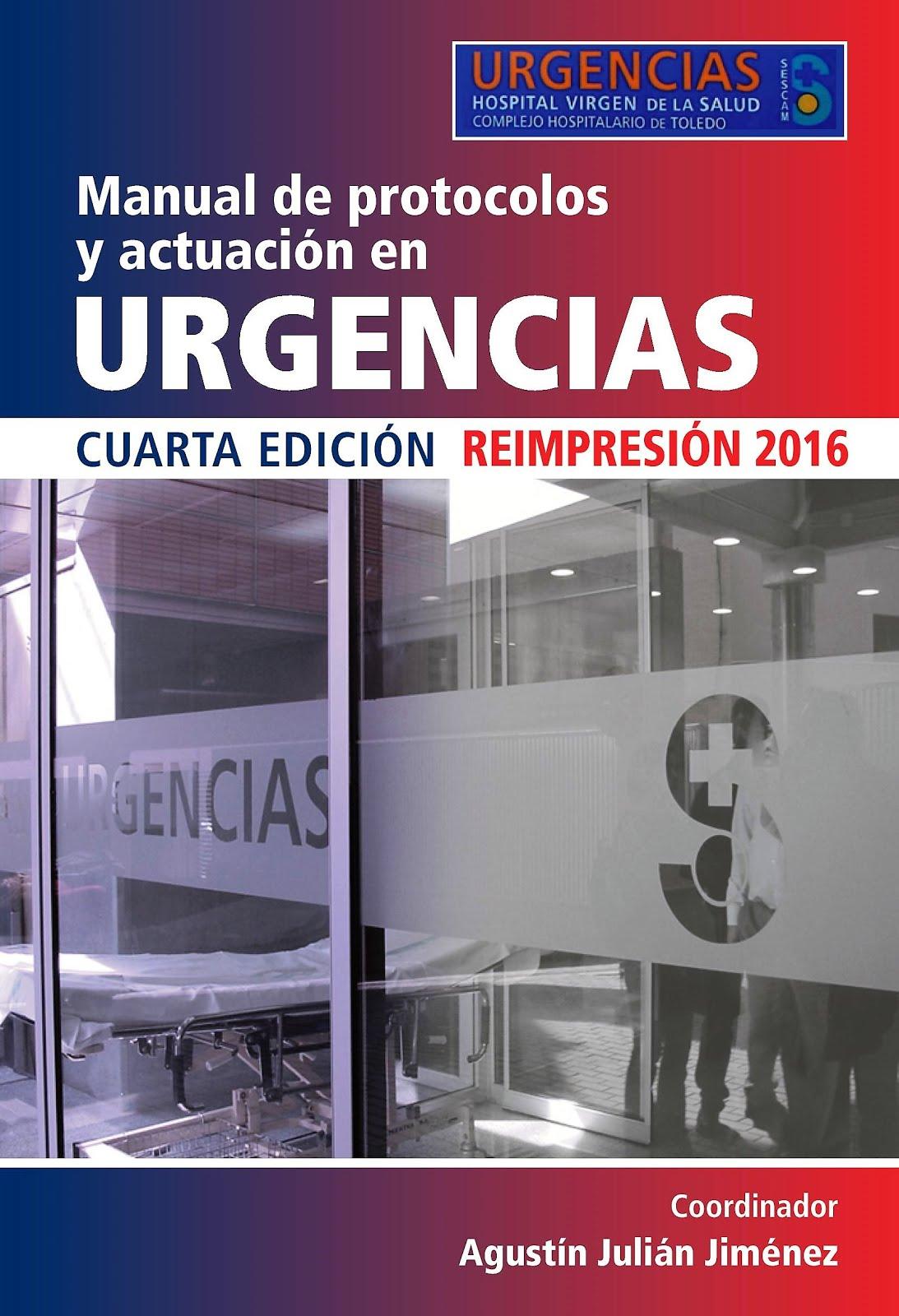 4ª edición del manual de Protocolos y Actuación en Urgencias 2016