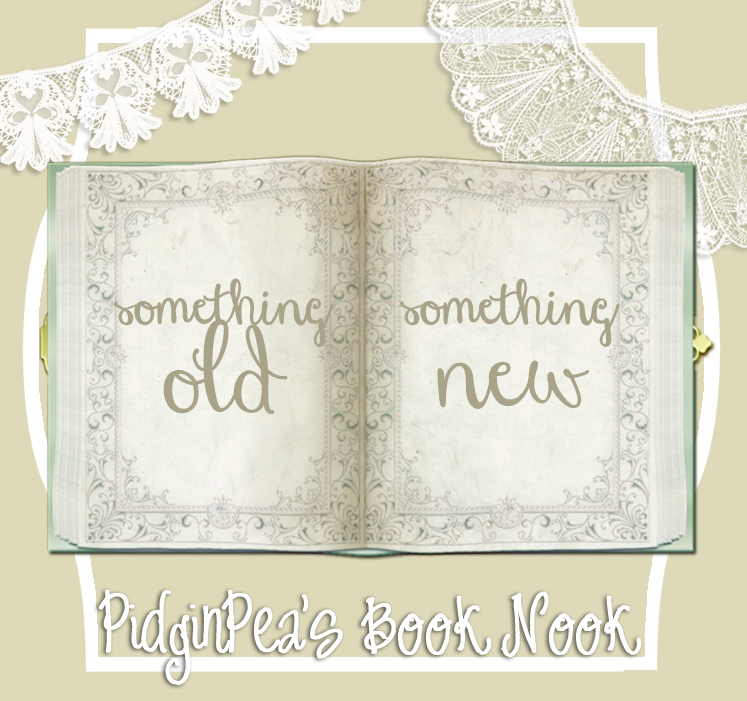 http://pidginpeasbooknook.blogspot.com/p/something-old-something-new.html