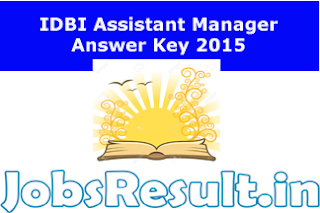 IDBI Assistant Manager Answer Key 2015