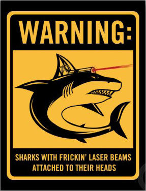 [Image: sharks_with_frickin_laser_beams_attached...nr_400.jpg]