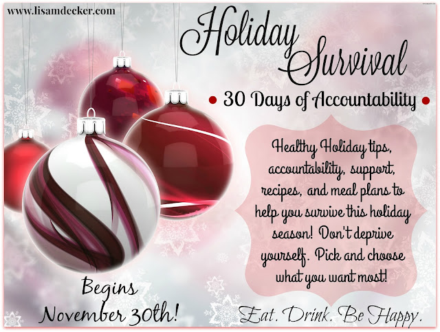 Holiday Accountability Group, Holiday Survival, Holiday Accountability, Shakeology, Holiday Heath and Fitness, Healthy Holiday, 21 Day Fix, Successfully Fit,  Meal Planning, Cize, PiYo, 21 Day Fix, Lisa Decker