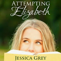 Coming Attraction:  Attempting Elizabeth by Jessica Grey