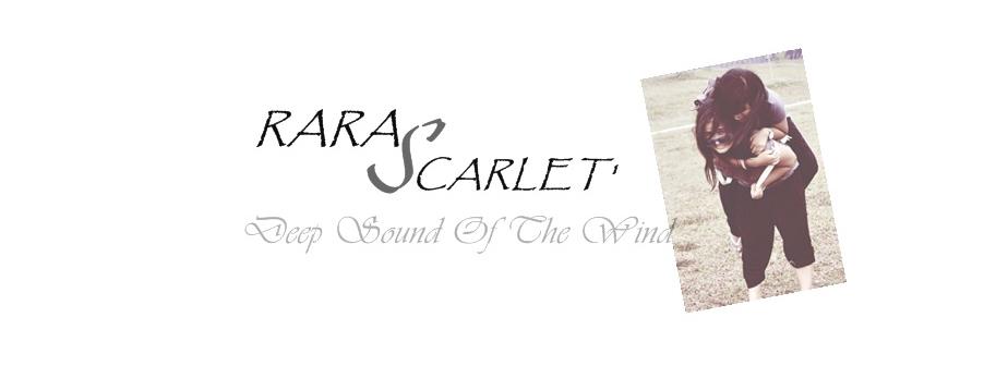 Rara Scarlet'