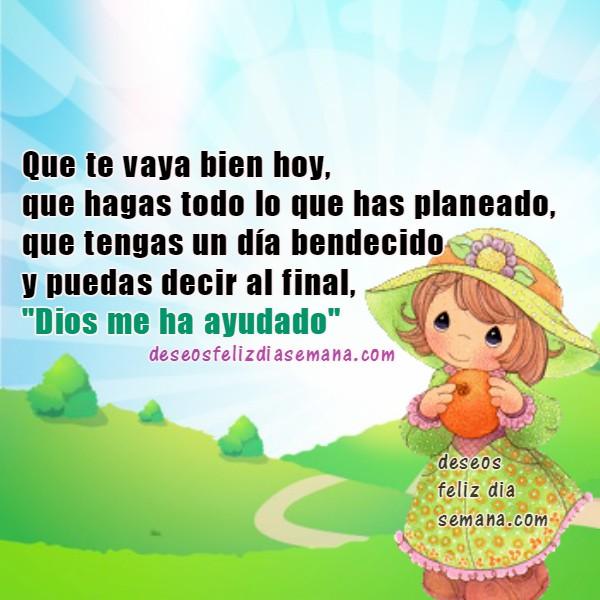 Mensaje cristiano con buenos deseos para un nuevo día, por Mery Bracho, imagen con versos, palabras lindas a amigos facebook