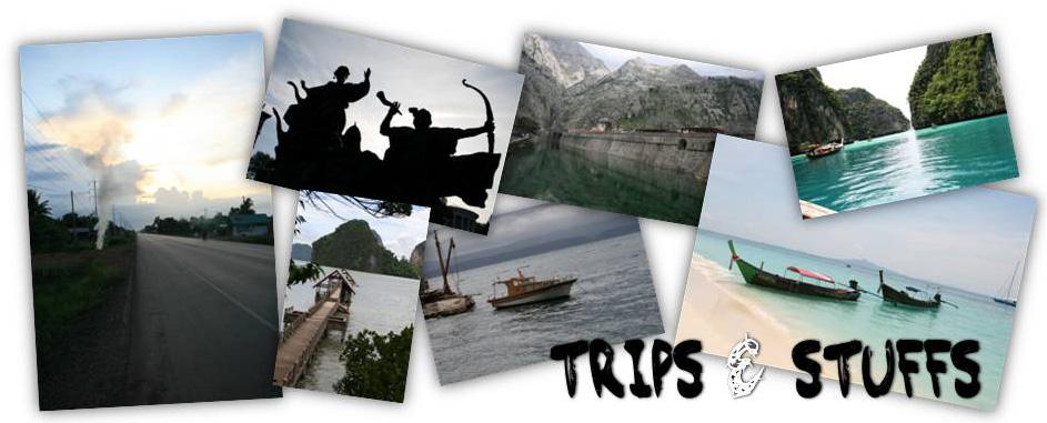 Trips & Stuffs