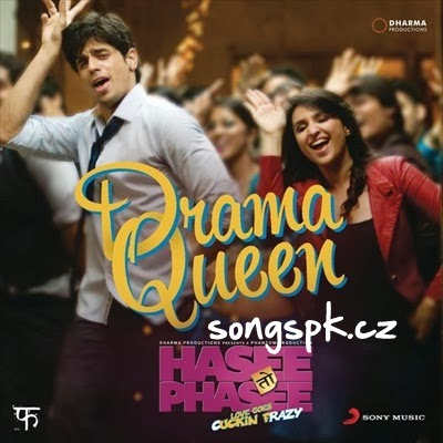 Hasee Toh Phasee, Drama Queen Songs pk, Hasee Toh Phasee - Drama Queen  (2013), Hasee Toh Phasee - Drama Queen  Mp3 Songs, Hasee Toh Phasee - Drama Queen  Mp3 Songs Free Download