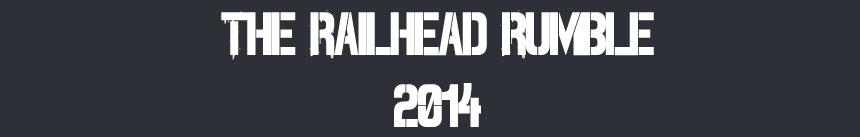 The Railhead Rumble