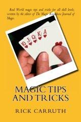 Rick's Magic Tips and Tricks