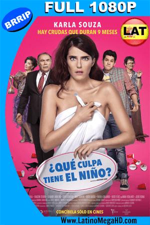 ¿Que Culpa Tiene El Niño ? (2016) Latino Full HD 1080P - 2016