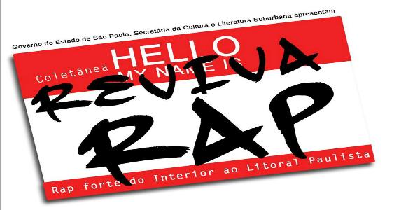 """Coletânea """"Reviva Rap – Do Interior ao Litoral Paulista"""" Disponível para Download de Gratis!!!"""