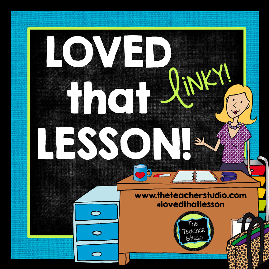 Picture of Loved that Lesson Linky @teachingisagift.blogspot.ca
