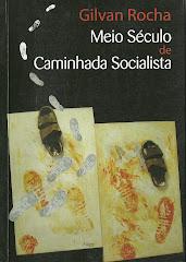 Livro: Meio século de caminhada socialista.