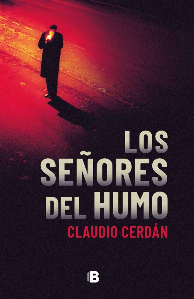 Los señores del humo de Claudio Cerdán