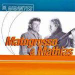 Matogrosso e Mathias – Série Os Gigantes