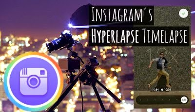 Instagram launched timelapse app called hyperlapse with cinema quality via instagramfanatic.blogspot.com instagram tutorials