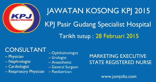 Jawatan Kosong KPJ Pasir Gudang Specialist Hospital 2015 Johor