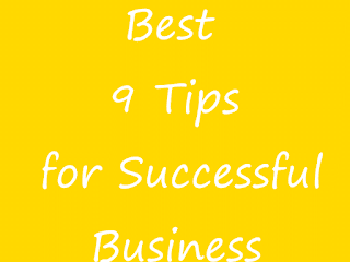 Best 9 Tips for Business Success